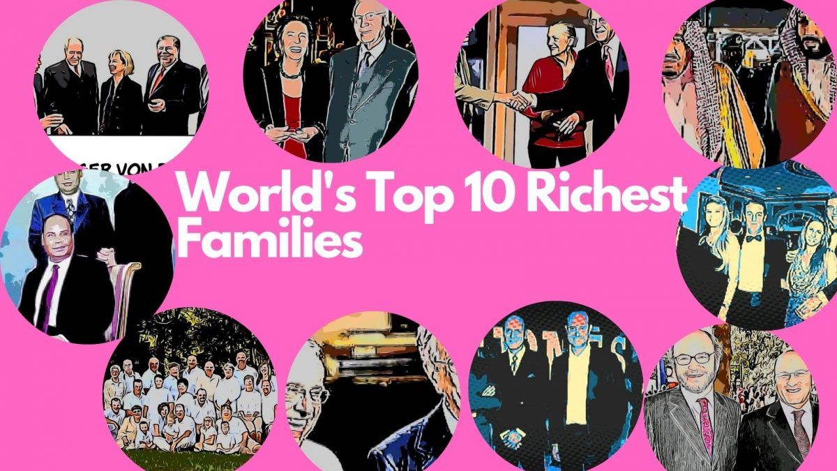 Worlds To 10 Richest families